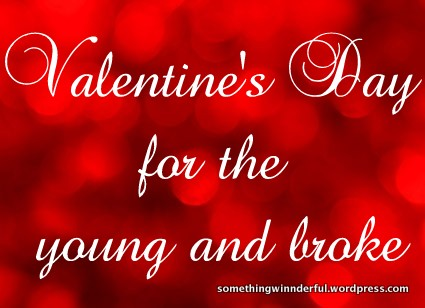 Inexpensive Valentine's day date and craft ideas